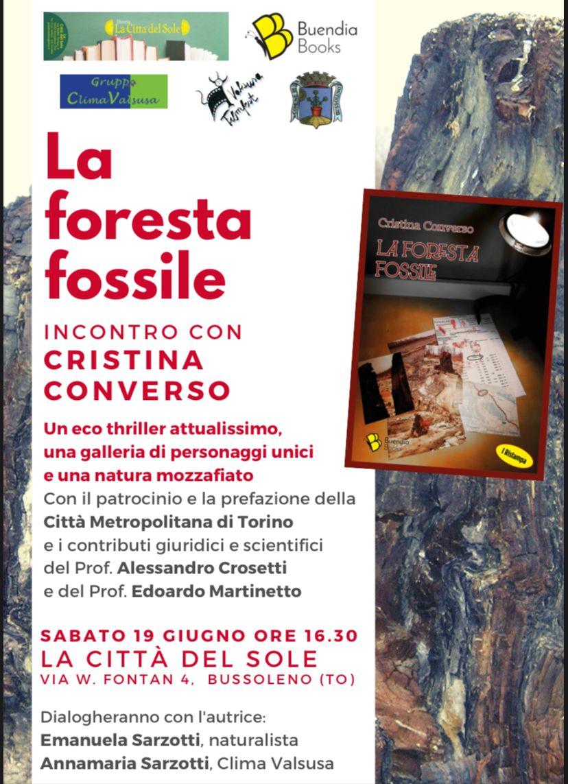 La foresta fossile: Cristina Converso presenterà il suo ecothriller sabato 19 a Bussoleno