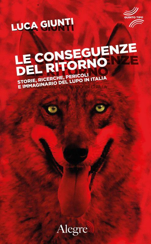 """""""Le conseguenze del ritorno – Storie, ricerche, pericoli e immaginario del lupo in Italia"""": ai microfoni della Sveglia l'autore Luca Giunti"""